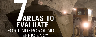 7 areas to evaluate for underground efficiency